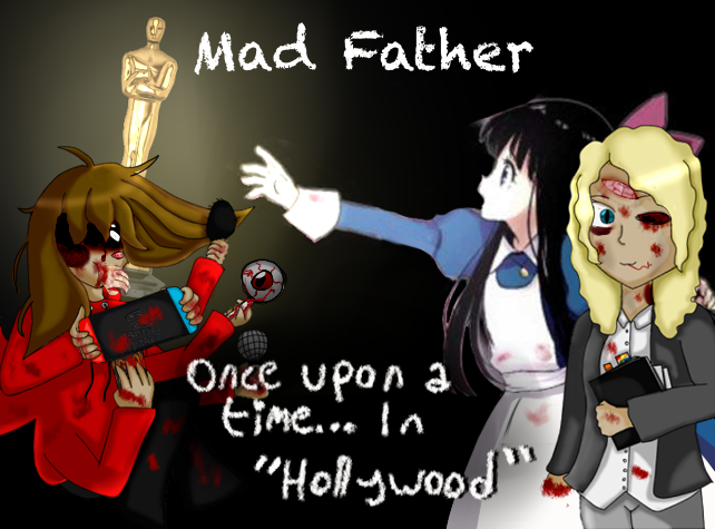 """Mad Father – Once Upon a Time… In """"Hollywood"""""""